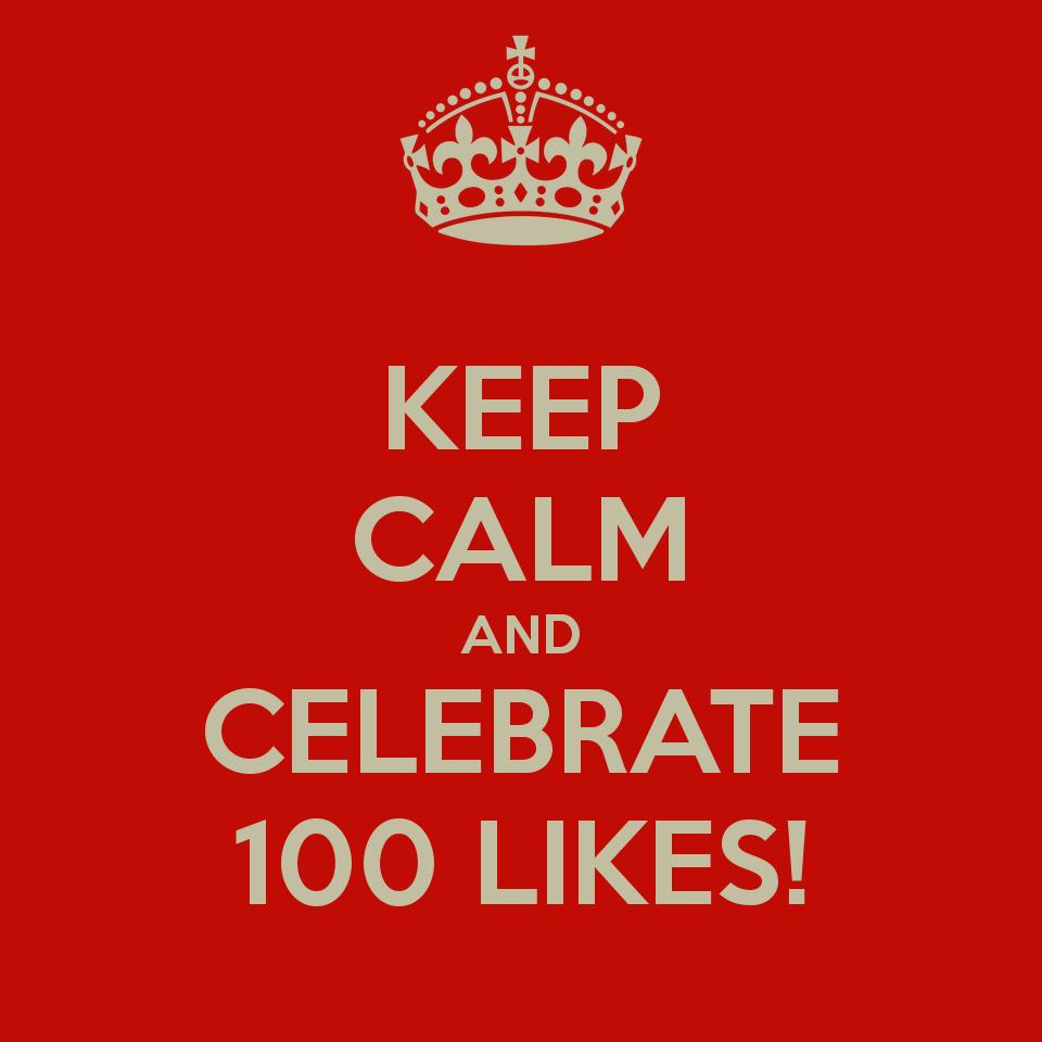 keep-calm-and-celebrate-100-likes-11